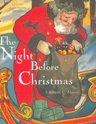 9780811850285: The Night Before Christmas: A Classic Illustrated Edition