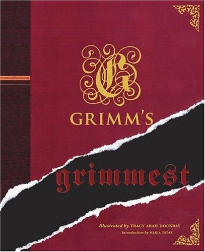 9780811850469: Grimm's Grimmest: (novel)
