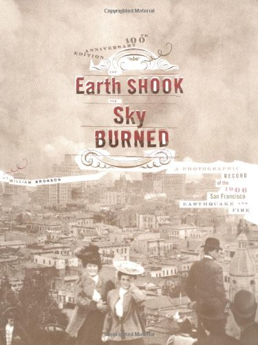 The Earth Shook, The Sky Burned: A: Bronson, William