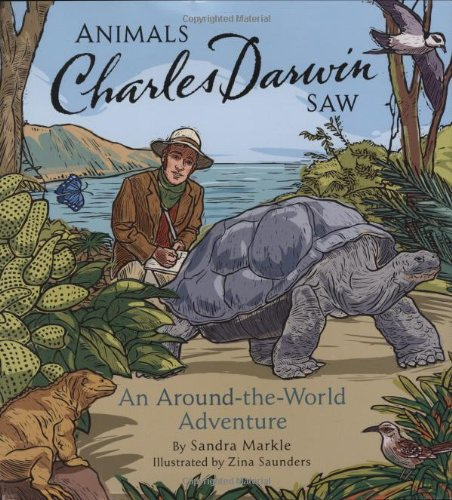 9780811850490: Animals Charles Darwin Saw (Explorers (Chronicle Books))