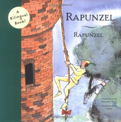 9780811850599: Rapunzel (Bilingual Fairy Tales (Hardcover))
