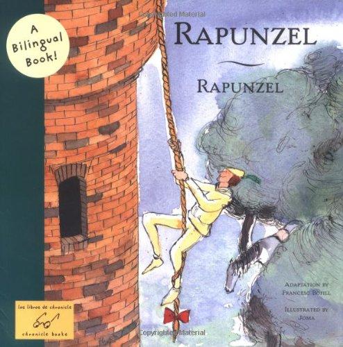 9780811850605: Rapunzel/Rapunzel (Bilingual Fairy Tales)