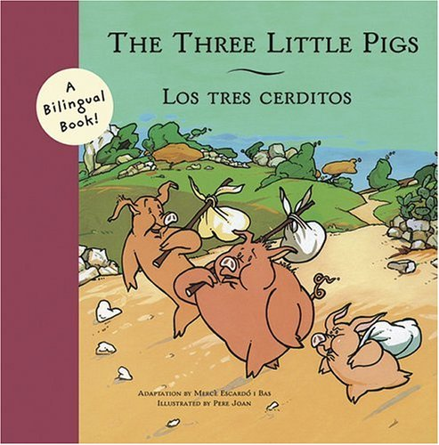 9780811850636: The Three Little Pigs/Los Tres Cerditos (Bilingual Fairy Tales (Hardcover))