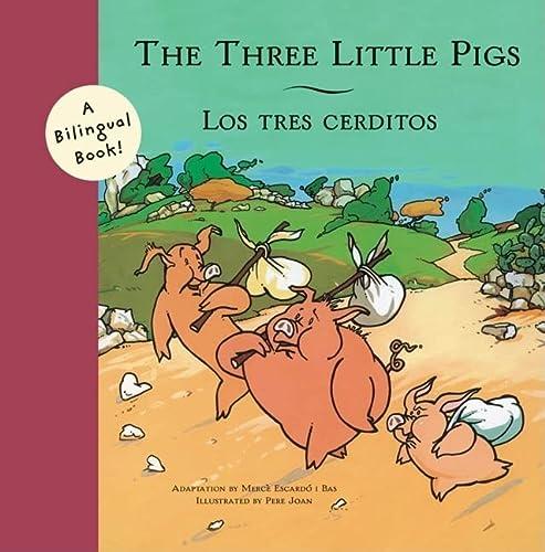 9780811850643: The Three Little Pigs/Los Tres Cerditos (Bilingual Fairy Tales)
