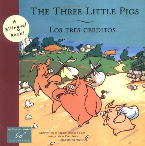 The Three Little Pigs/Los Tres Cerditos (Bilingual: Mercè Escardó i