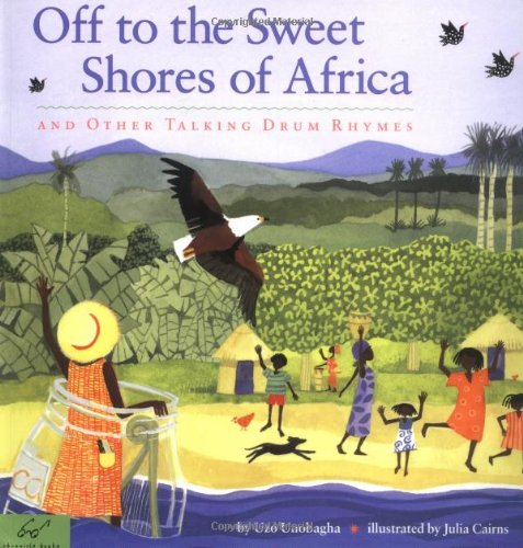 9780811851015: Off to the Sweet Shores of Africa: And Other Talking Drum Rhymes