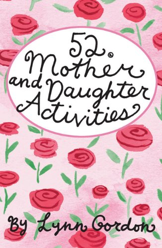 9780811851022: 52 Mother and Daughter Activities (52 Deck)