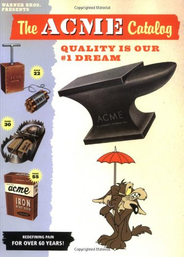 Warner Bros. Presents The ACME Catalog: Quality is Our #1 Dream: Charles Carney