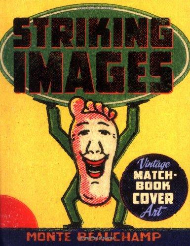 9780811851435: Striking Images: Vintage Matchbook Cover Art