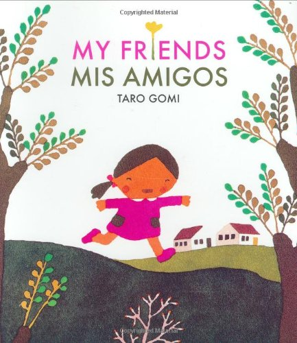 9780811852043: MY FRIENDS / MIS AMIGOS ING