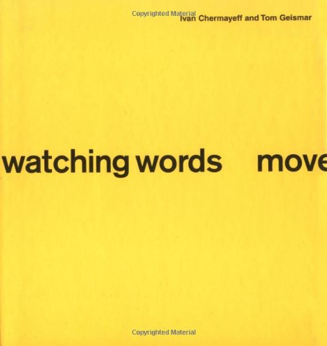 9780811852142: Watching Words Move