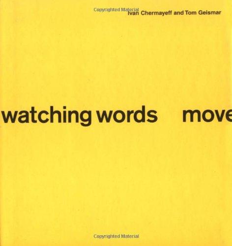 9780811852142: WATCHING WORDS MOVE HBK