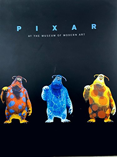 Pixar at the Museum of Modern Art: Steven Higgins and Ronald S. Magliozzi