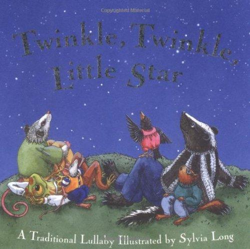 Twinkle Twinkle Little Star (081185230X) by Sylvia Long