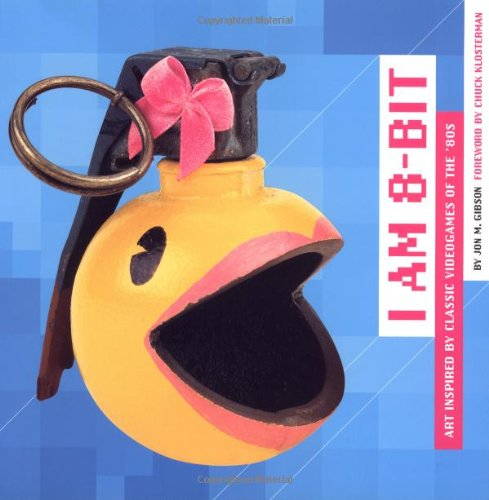 9780811853194: i am 8-bit: Art Inspired by Classic Videogames of the '80s