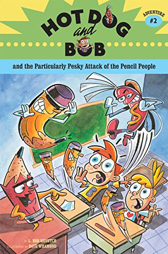 9780811853224: Hot Dog and Bob Adventure 2: and the Particularly Pesky Attack of the Pencil People (Adventure #2) (No. 2)