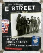 9780811853484: Greetings from E Street: The Story of Bruce Springsteen and the E Street Band