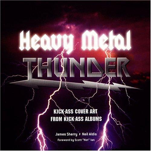 9780811853538: Heavy Metal Thunder: Kick-ass Cover Art from Kick-ass Albums