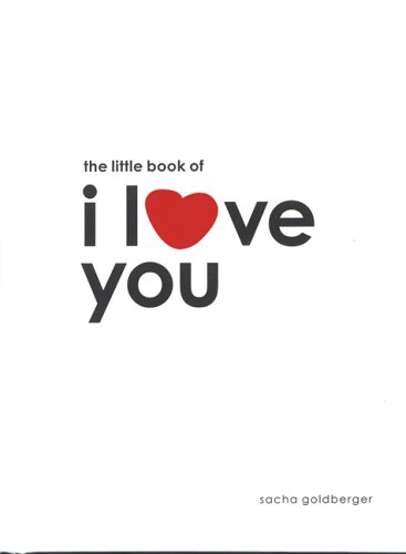 9780811853620: The Little Book of I Love You