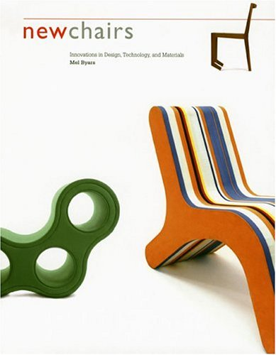 9780811853644: New Chairs: Innovations in Design, Technology, and Materials