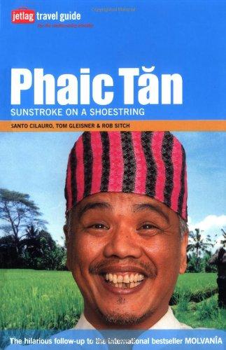 9780811853651: Phaic Tan: Sunstroke on a Shoestring