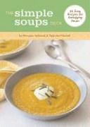 The Simple Soups Deck: 50 Easy Recipes for Satisfying Soups (9780811853989) by Maryana Vollstedt; Paulette Mitchell