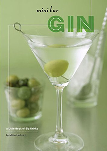 9780811854245: Mini Bar: Gin: A Little Book of Big Drinks