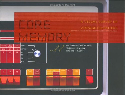 Core Memory: A Visual Survey of Vintage: John Alderman