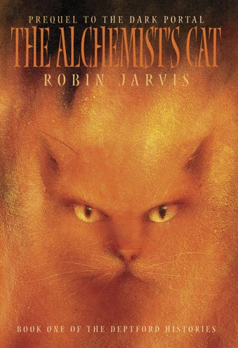 9780811854504: The Alchemist's Cat (The Deptford Histories, Book 1)