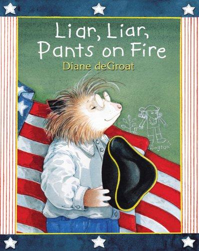 9780811854535: Liar, Liar, Pants on Fire