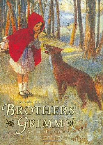 9780811854597: Tales from the Brothers Grimm: A Classic IIlustrated Edition (Classic Illustrated)