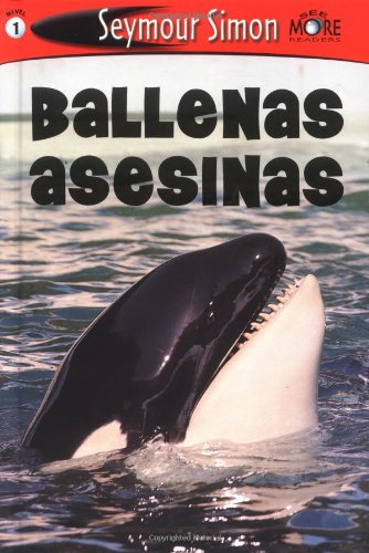 9780811854733: SeeMore Readers Ballenas Asesinas: (Killer Whales) (Spanish Edition)