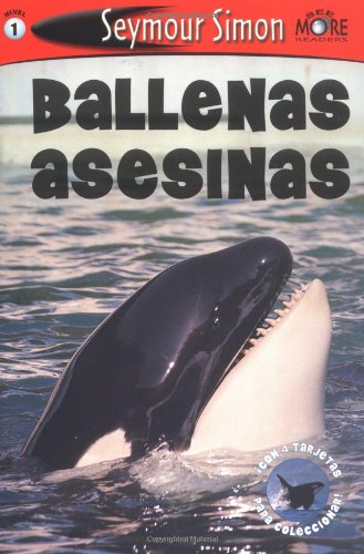 9780811854740: Ballenas Asesinas: Killer Whales: Spanish Edition SeeMore Readers Level 1