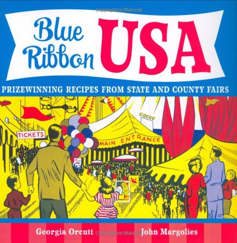 9780811854849: Blue Ribbon USA: Prizewinning Recipes from State and County Fairs