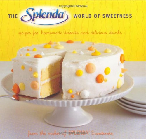 9780811854870: Splenda Cookbook: Recipes for Homemade Desserts and Delicious Drinks