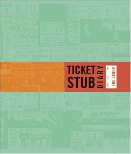 9780811854894: Ticket Stub Diary