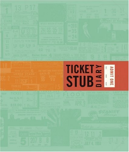 9780811854894: Ticket Stub Diary