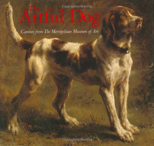 9780811855419: The Artful Dog: Canines from The Metropolitan Museum of Art