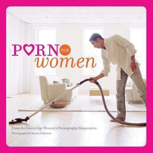 9780811855518: Porn for Women