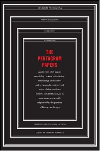 9780811855631: The Pentagram Papers: A collection of 36 papers containing curious, entertaining, stimulating, provocative, and occasionally controversial points of view that have come to the attention of...Pentagram