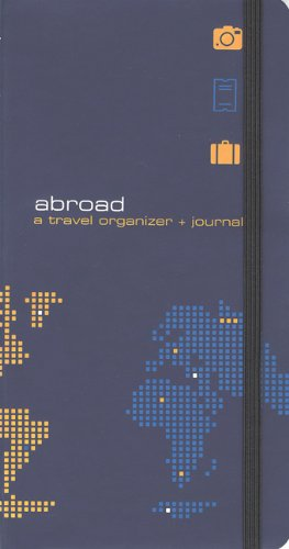 9780811855891: Abroad, Revised Cover: A Travel Organizer & Journal