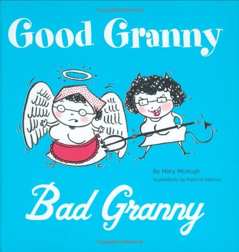 9780811855921: Good Granny/Bad Granny