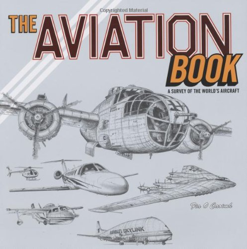 9780811856188: The Aviation Book: A Survey of the World's Aircraft