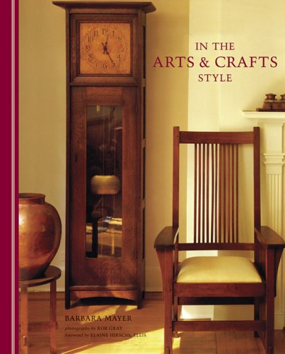 9780811856324: In the Arts and Crafts Style