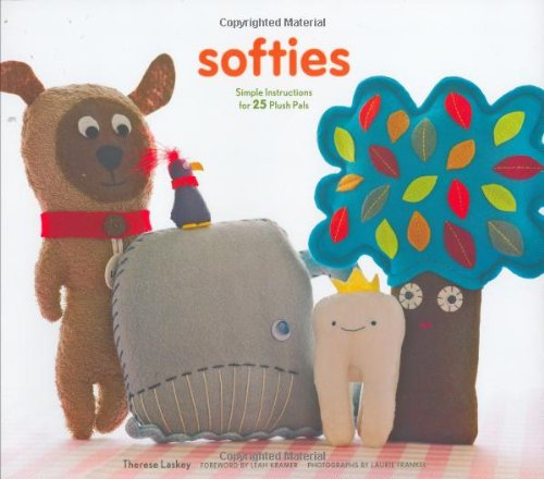 9780811856522: Softies: Simple Instructions for 25 Plush Pals