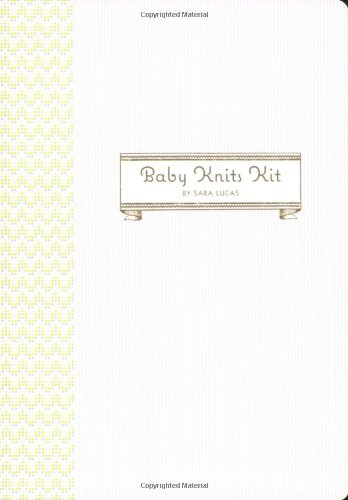 9780811857024: Baby Knits Kit: Instructions and Tools for 20 Snuggly Projects