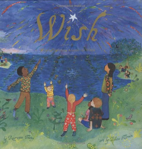 9780811857161: Wish: Wishing Traditions Around the World