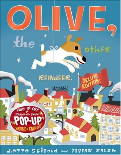 9780811857192: Olive the Other Reindeer Deluxe Edition: Deluxe Edition!