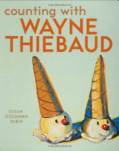 9780811857208: Counting With Wayne Thiebaud