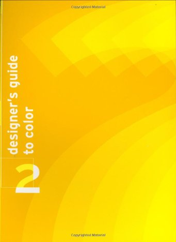 Designer's Guide to Color 2 (v. 2) (081185728X) by Ikuyoshi Shibukawa; Yumi Takahashi